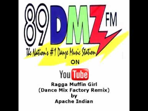89  DMZ Ragga Muffin Girl Dance Mix Factory Remix by Apache Indian