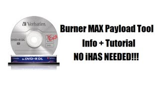 BurnerMAX Payload Tool - Info + Tutorial (Burn XGD3 100% WITHOUT an iHAS!)