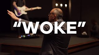 "7.5.20 | Pastor Todd Smith | When Will The Church Become ""WOKE"""