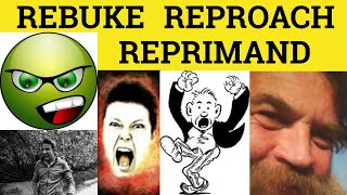 Reproach or Rebuke or Reprimand or Reprove - Difference Meaning Definition Examples - ESL English MP3
