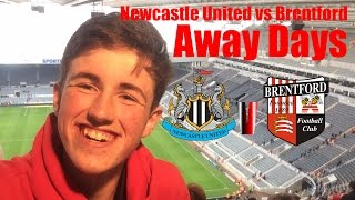 Away Day #2 vs Newcastle United | Newcastle vs Brentford vlog