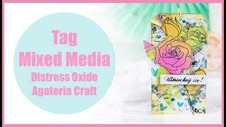 Tag z różami  / Distress Oxide / Agateria Craft / Mixed Media tutorial