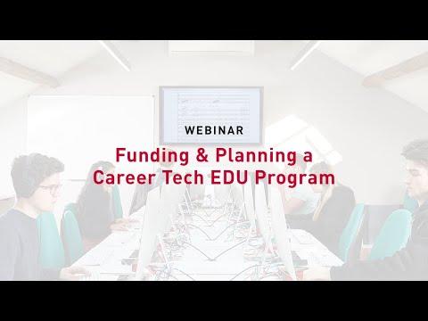 Funding & Planning a Career Tech EDU Program