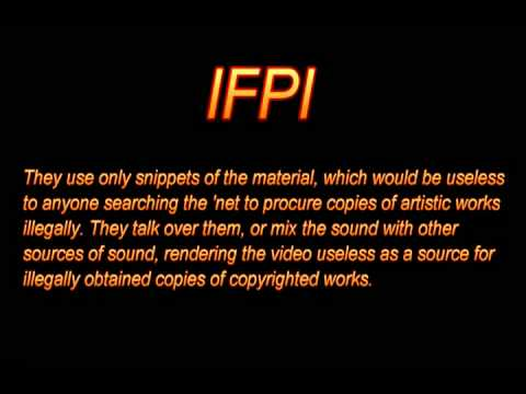 IFPI copyright nazis! (Fucking stupid archaic copyright laws from before the internet!) [Mirror]