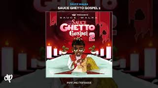 Sauce Walka - Sauce Creed [Sauce Ghetto Gospel 2]