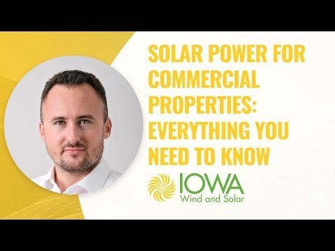 Solar Power For Commercial Properties: Everything You Need to Know