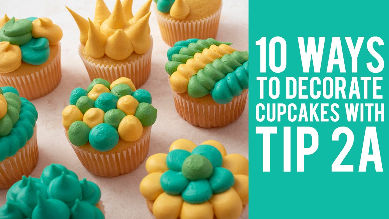 How to Decorate Cupcakes with Tip 2A  10 ways  YouTube