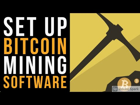 Setup Your Bitcoin Mining Software