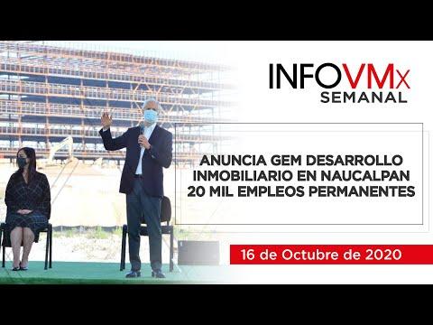 ANUNCIA GEM DESARROLLO INMOBILIARIO EN NAUCALPAN 20 MIL EMPLEOS PERMANENTES; INFOVMx a 16 de Oct, 20