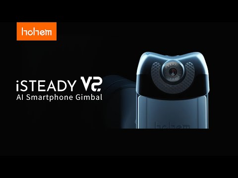 Hohem Announces 20% Off Their First Built-in AI Visual Tracking Gimbal iSteady V2 For Amazon Prime Day
