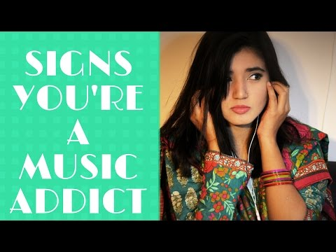 Signs You're Addicted to Music