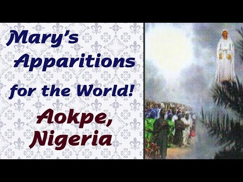 Mary's Apparitions for the World: Aokpe