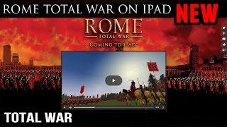 Rome Total War on IPAD Coming Soon