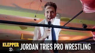Jordan Becomes a Pro Wrestler - Klepper
