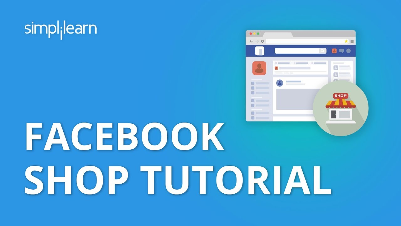 Facebook Shop Tutorial 2020 | Facebook Shop Setup | How to Set up A Facebook Shop Page?| Simplilearn