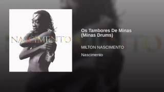 Os Tambores De Minas (Minas Drums)