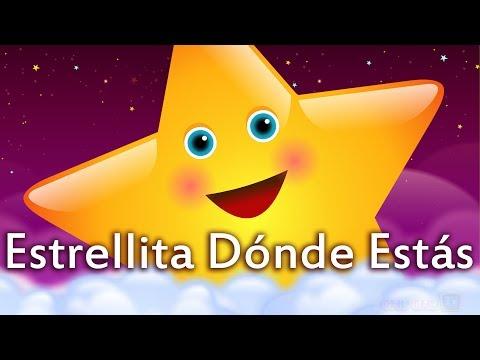 Estrellita Dónde Estás Canción con Letra – Canciones Infantiles para Niños en Español
