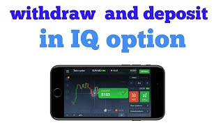 IQ Option Deposit, Trade & Withdrawal Proof !  iq option me pese dalne katarika .hindi (urdu)