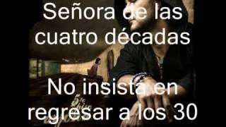 Ricardo Arjona Señora de las 4 decadas con letra