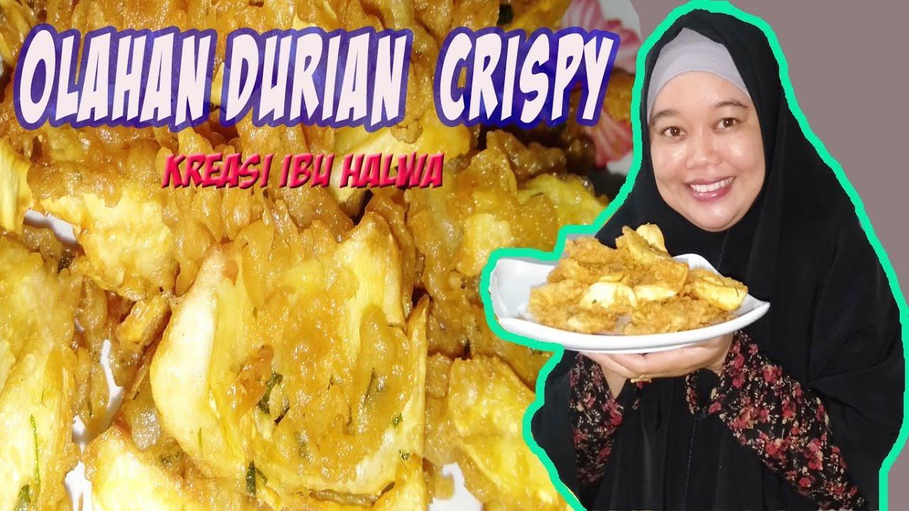 Olahan Durian Crsipy Dengan Menggunakan Resep Olahan Durian Muda Serta Cara Mengolah Durian Youtube