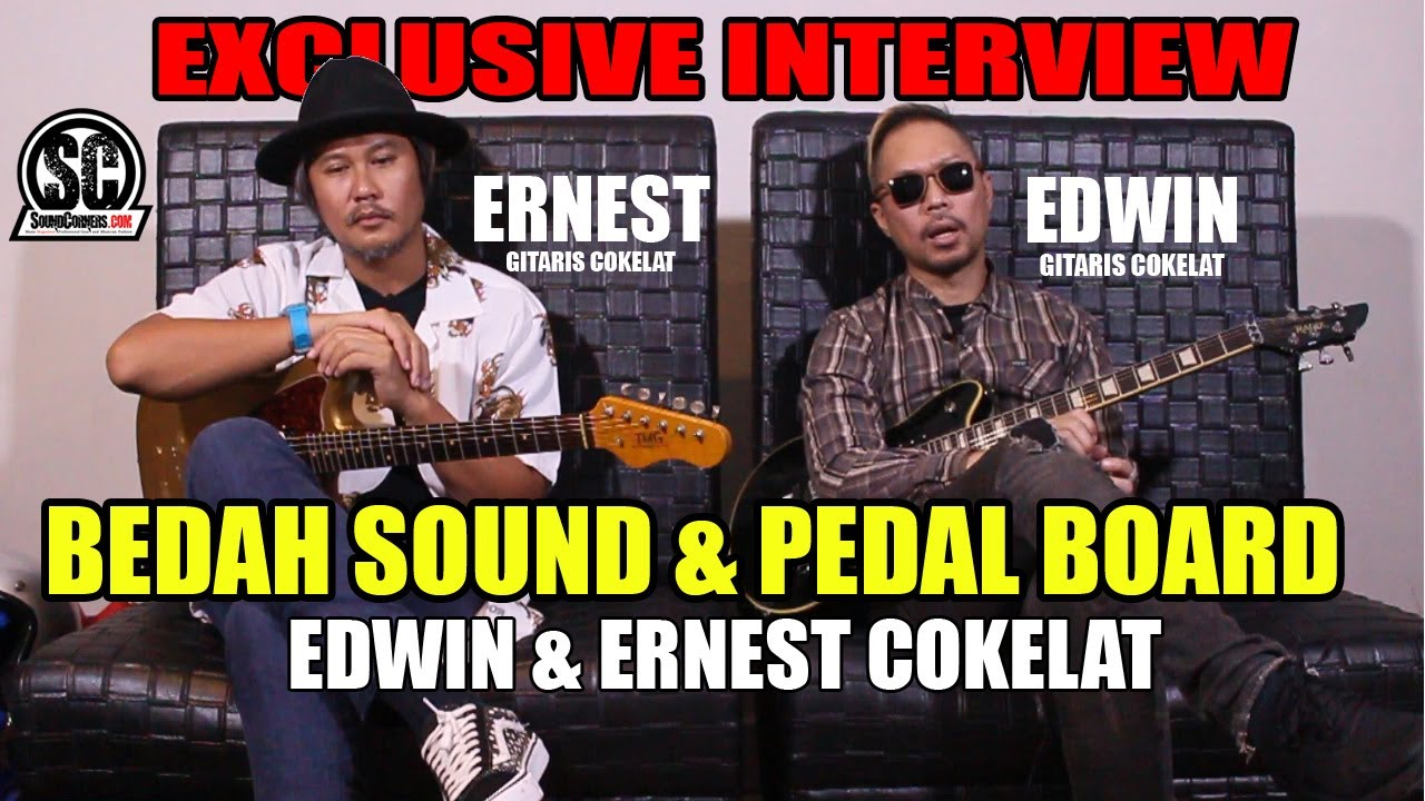 EDWIN & ERNEST COKELAT EXCLUSIVE INTERVIEW (part 2): BEDAH SOUND & PEDALBOARD 2 GITARIS BAND COKELAT