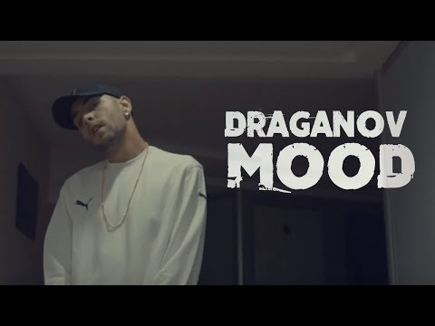 Draganov - MOOD  (OFFICIAL MUSIC VIDEO)