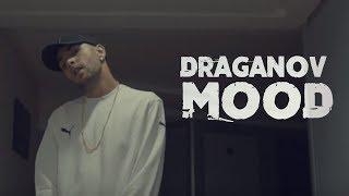 Draganov - MOOD (OFFICIAL MUSIC VIDEO)