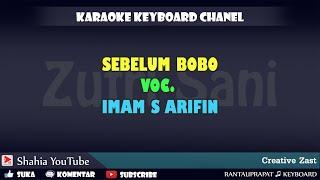 Download SEBELUM BOBO IMAM S ARIFIN KARAOKE KN7000
