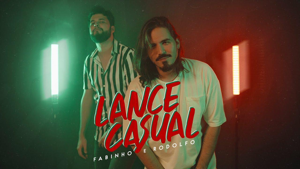 Fabinho e Rodolfo - Lance Casual (Tchaca Tchaca)