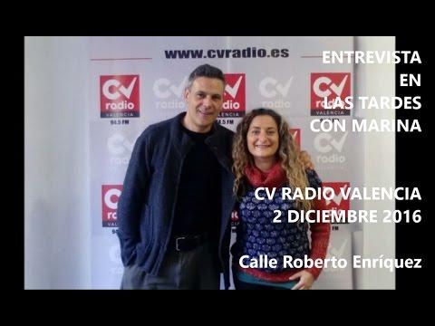Entrevista a Roberto Enríquez en Las tardes con Marina CV Radio Valencia 2 diciembre 2016