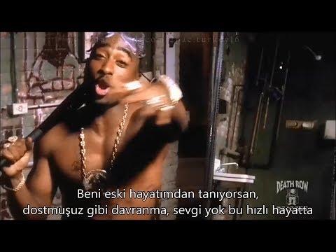 2Pac ft. Nate Dogg, Big Syke - Changed Man (Türkçe Altyazılı)