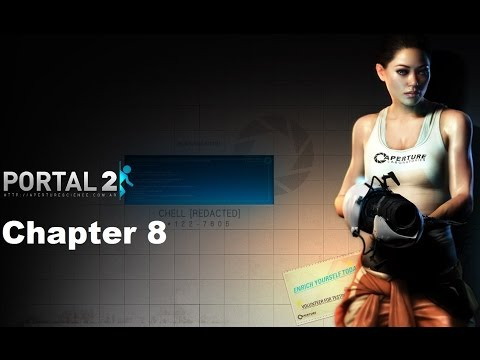 Portal 2 - Chapter 8 (The Itch)