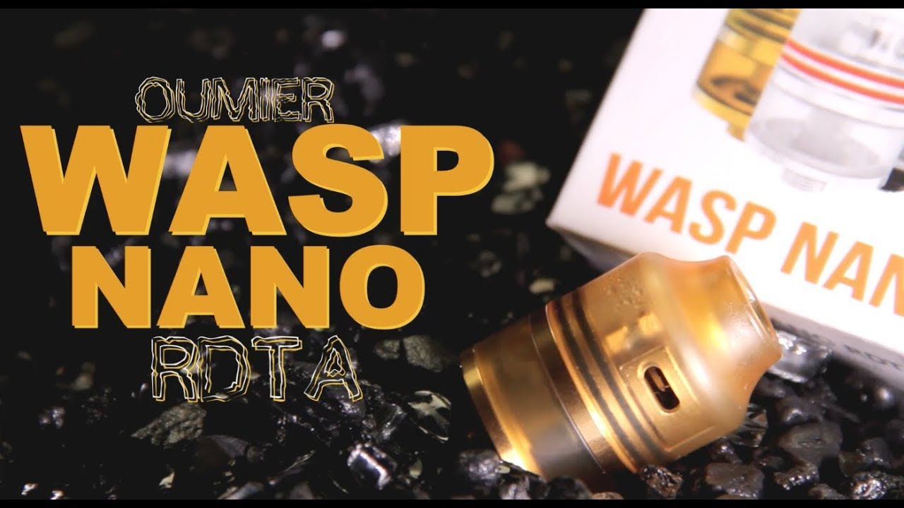 Wasp Nano Rdta By Oumier Get Stung The Flavor Review Authentic Rda 22mm