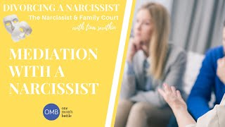 Mediation with the Narcissist