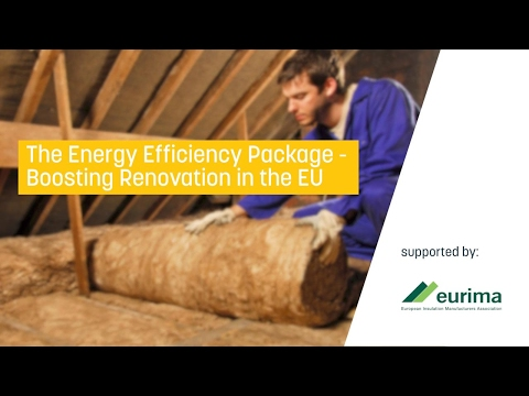 The Energy Efficiency Package - Boosting Renovation in the EU