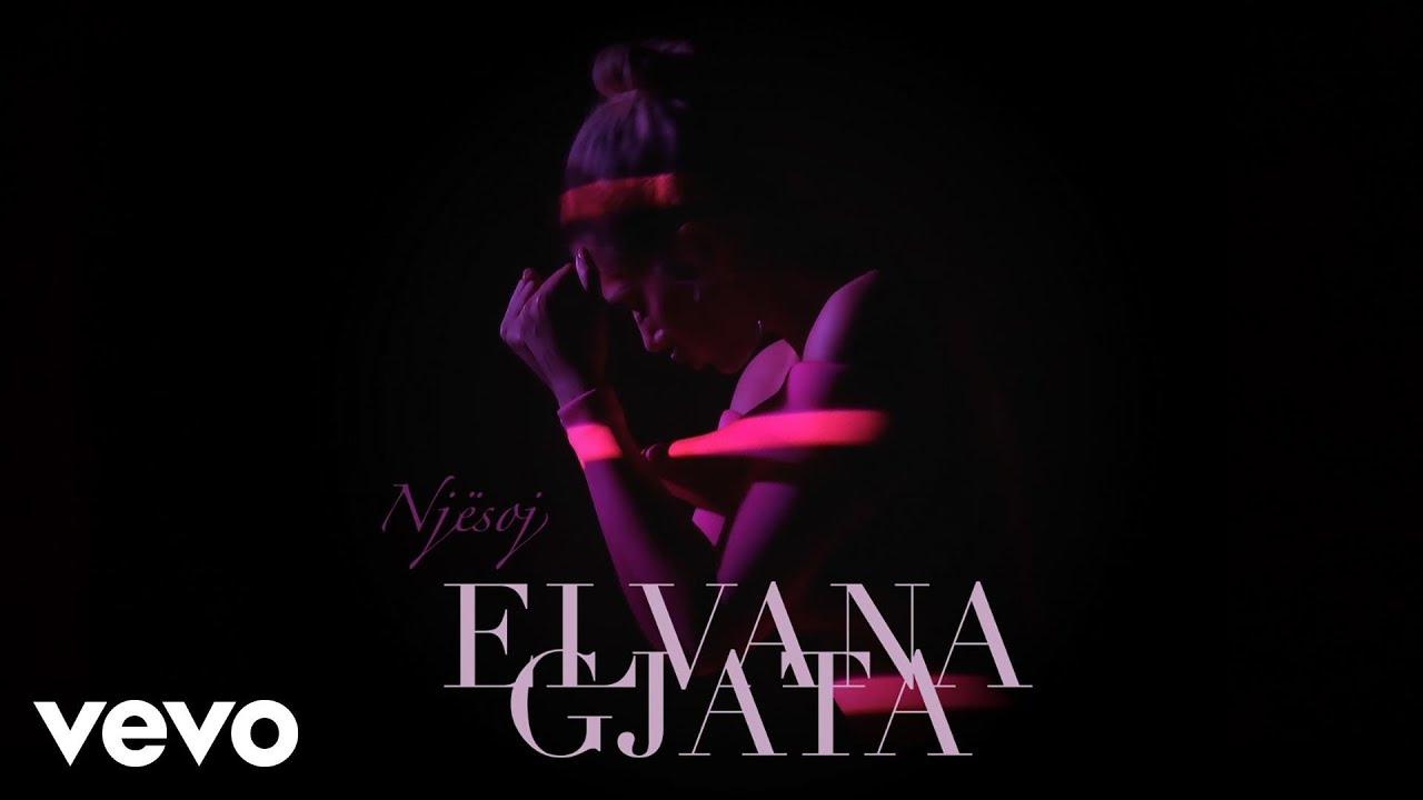 Elvana Gjata - Njesoj Official Video
