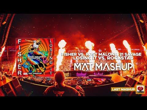 Post Malone, Fisher - Rockstar vs. Losing It (MAT Mashup)
