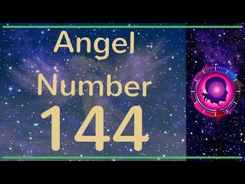 ANGEL NUMBER 144 -  (Meanings & Symbolism) - ANGEL NUMBERS