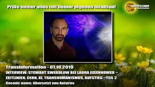 Interview Stewart Swerdlow - ZEITLINIEN, CERN, KI, AUFSTIEG... Teil 2 - Transinformation.net