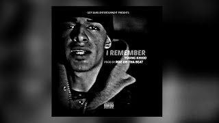 Young Khidd - I Remember (Download)