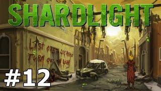 Shardlight - Quarantine Zone - PART #12