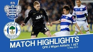 QPR 2 WIGAN ATHLETIC 1 - MATCH HIGHLIGHTS - 12/05/2014