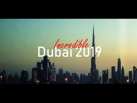 Incredible Dubai 2019
