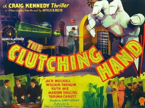 THE CLUTCHING HAND - Chapter 1 - Who Is the Clutching Hand?