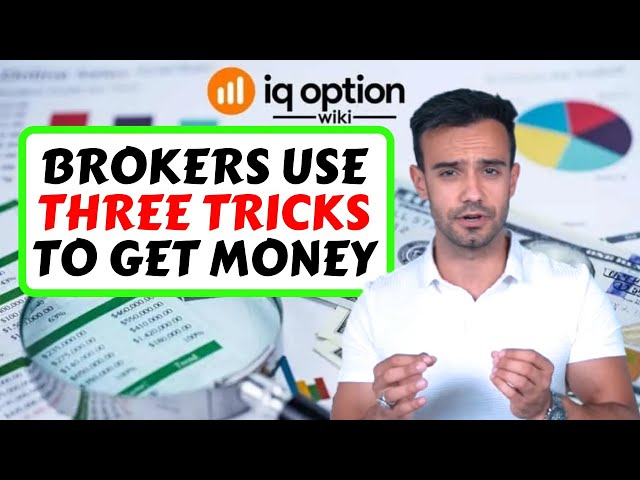 Three Tricks Options Brokers Use to Take Your Money | Trading IQ Option Wiki