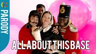 All About This Base   Meghan Trainor Parody   Horrible Histories