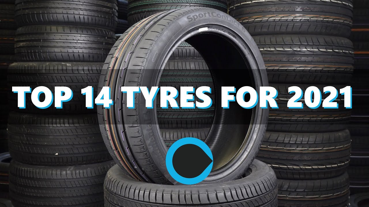 Download 14 of the BEST Tyres For 2021