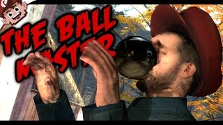 The Ball Master! (GMOD: You Touched it Last!)