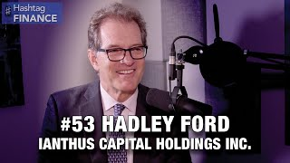 Hadley Ford on Achieving Firsts in the Cannabis Industry | PE #HashtagFinance