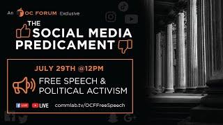 The Social Media Predicament: Free Speech & Political Activism